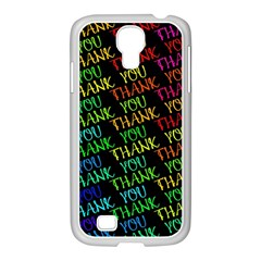 Thank You Font Colorful Word Color Samsung Galaxy S4 I9500/ I9505 Case (white) by Celenk