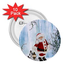 Santa Claus With Funny Penguin 2 25  Buttons (10 Pack)  by FantasyWorld7