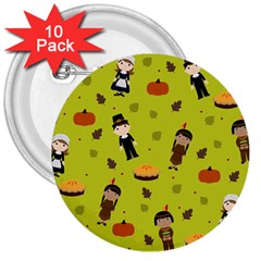 Pilgrims And Indians Pattern   Thanksgiving 3  Buttons (10 Pack)  by Valentinaart