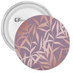 Rose Gold, Asian,leaf,pattern,bamboo Trees, Beauty, Pink,metallic,feminine,elegant,chic,modern,wedding 3  Buttons by 8fugoso