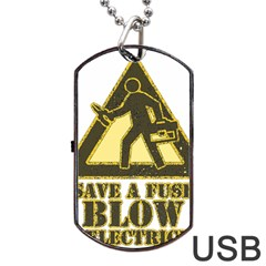 Save A Fuse Blow An Electrician Dog Tag Usb Flash (two Sides) by FunnyShirtsAndStuff