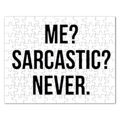 Me Sarcastic Never Rectangular Jigsaw Puzzl by FunnyShirtsAndStuff