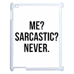 Me Sarcastic Never Apple Ipad 2 Case (white) by FunnyShirtsAndStuff