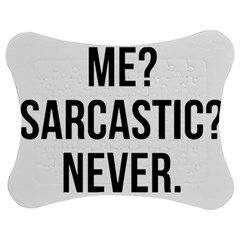 Me Sarcastic Never Jigsaw Puzzle Photo Stand (bow) by FunnyShirtsAndStuff
