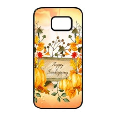 Happy Thanksgiving With Pumpkin Samsung Galaxy S7 Edge Black Seamless Case by FantasyWorld7
