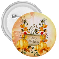 Happy Thanksgiving With Pumpkin 3  Buttons by FantasyWorld7