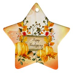 Happy Thanksgiving With Pumpkin Star Ornament (two Sides) by FantasyWorld7