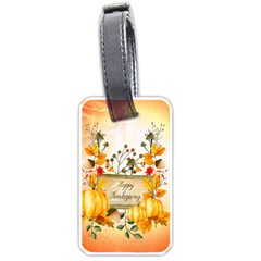 Happy Thanksgiving With Pumpkin Luggage Tags (two Sides) by FantasyWorld7