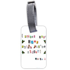 Santa s Note Luggage Tags (one Side)  by Valentinaart