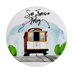 San Francisco Trolley California Bear Round Ornament (two Sides) by allthingseveryday