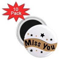 Lettering Miss You Banner 1 75  Magnets (10 Pack)  by BangZart