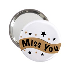Lettering Miss You Banner 2 25  Handbag Mirrors by BangZart