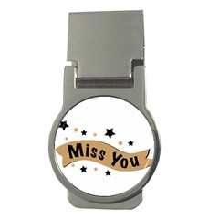 Lettering Miss You Banner Money Clips (round)