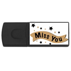 Lettering Miss You Banner Rectangular Usb Flash Drive by BangZart
