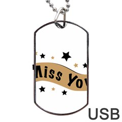 Lettering Miss You Banner Dog Tag Usb Flash (one Side) by BangZart