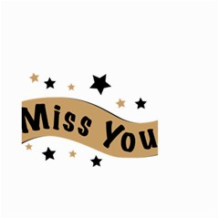 Lettering Miss You Banner Small Garden Flag (two Sides)