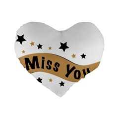 Lettering Miss You Banner Standard 16  Premium Heart Shape Cushions