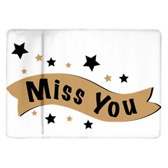 Lettering Miss You Banner Samsung Galaxy Tab 10 1  P7500 Flip Case by BangZart