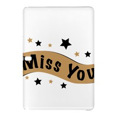 Lettering Miss You Banner Samsung Galaxy Tab Pro 12 2 Hardshell Case by BangZart