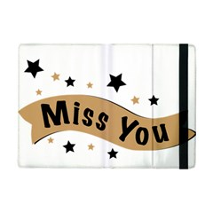 Lettering Miss You Banner Ipad Mini 2 Flip Cases