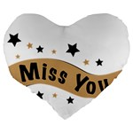 Lettering Miss You Banner Large 19  Premium Flano Heart Shape Cushions Back