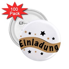 Einladung Lettering Invitation Banner 2 25  Buttons (100 Pack)  by BangZart
