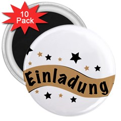Einladung Lettering Invitation Banner 3  Magnets (10 Pack)  by BangZart