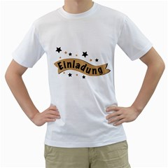 Einladung Lettering Invitation Banner Men s T Shirt (white)  by BangZart