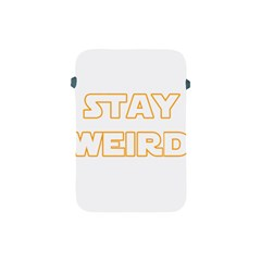Stay Weird Apple Ipad Mini Protective Soft Cases
