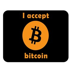 I Accept Bitcoin Double Sided Flano Blanket (large)  by Valentinaart