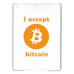 I Accept Bitcoin Ipad Air Hardshell Cases by Valentinaart