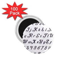 Font Lettering Alphabet Writing 1 75  Magnets (100 Pack)  by Celenk