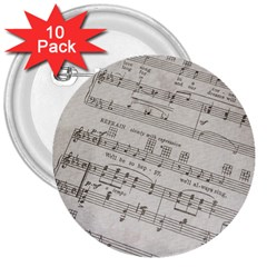 Sheet Music Paper Notes Antique 3  Buttons (10 Pack)  by Celenk