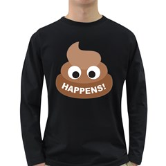 Poo Happens Long Sleeve Dark T Shirts