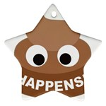 Poo Happens Star Ornament (Two Sides) Back