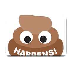 Poo Happens Small Doormat  by Vitalitee
