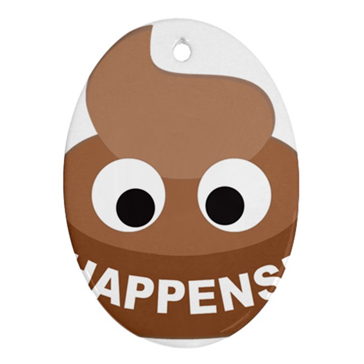 Poo Happens Ornament (Oval)