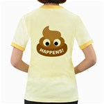 Poo Happens Women s Fitted Ringer T-Shirts Back
