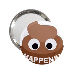 Poo Happens 2 25  Handbag Mirrors by Vitalitee