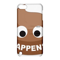 Poo Happens Apple Ipod Touch 5 Hardshell Case With Stand by Vitalitee