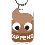 Poo Happens Dog Tag (Two Sides) Front