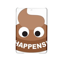 Poo Happens Ipad Mini 2 Hardshell Cases by Vitalitee
