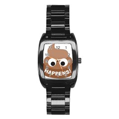 Poo Happens Stainless Steel Barrel Watch by Vitalitee