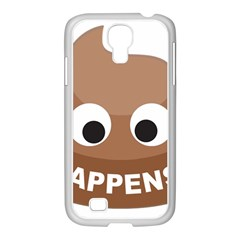 Poo Happens Samsung Galaxy S4 I9500/ I9505 Case (white) by Vitalitee