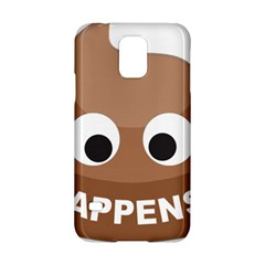 Poo Happens Samsung Galaxy S5 Hardshell Case