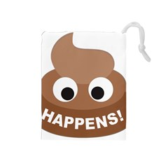 Poo Happens Drawstring Pouches (medium)
