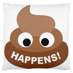 Poo Happens Large Flano Cushion Case (one Side) by Vitalitee