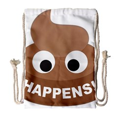 Poo Happens Drawstring Bag (large) by Vitalitee