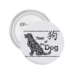 Year Of The Dog   Chinese New Year 2 25  Buttons by Valentinaart