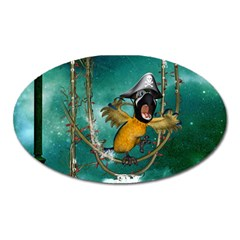 Funny Pirate Parrot With Hat Oval Magnet by FantasyWorld7